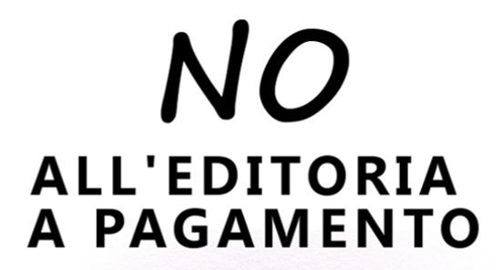 NO all'Editoria a Pagamento!!!